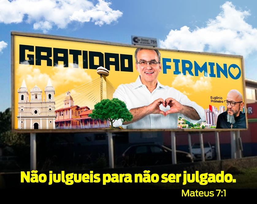 Eugênio Primeiro faz outdoor em homenagem a Firmino Filho